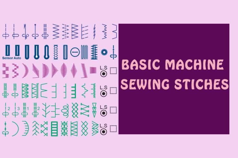 Guide to the Basic Machine Sewing Stiches