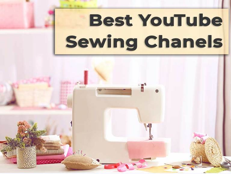 Best 15 Sewing YouTube Channels to Watch and Improve Your Skills