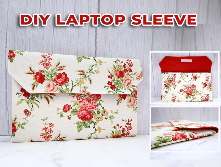 DIY Laptop Sleeves in ANY size (FREE Pattern Measurements)