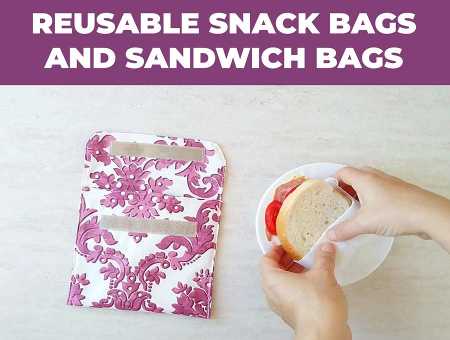 DIY reusable snack bags and sandwich bags