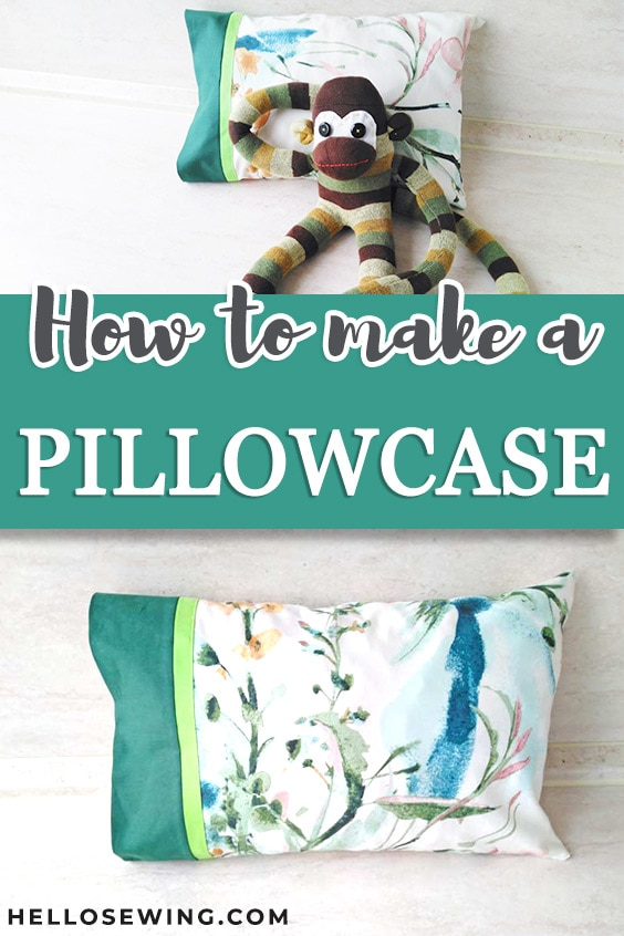 How to sew a pillowcase - pinterest pin