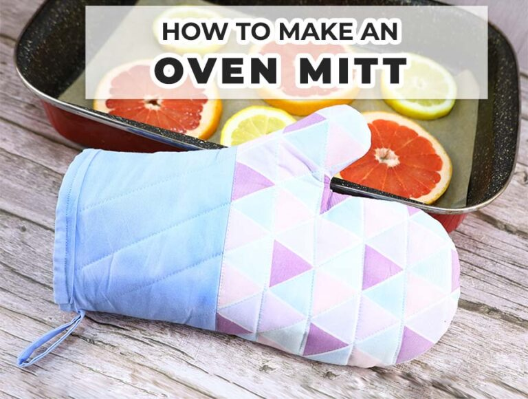 How to Make an Oven Mitt – FREE pattern and VIDEO