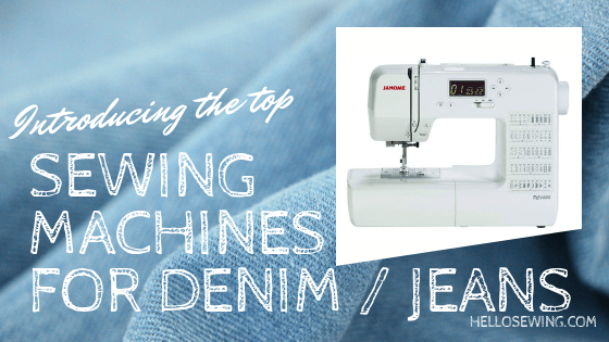 Best Sewing Machines Suitable For Denim And Jeans ⋆ Hello Sewing Delectable Denim Needle For Brother Sewing Machine